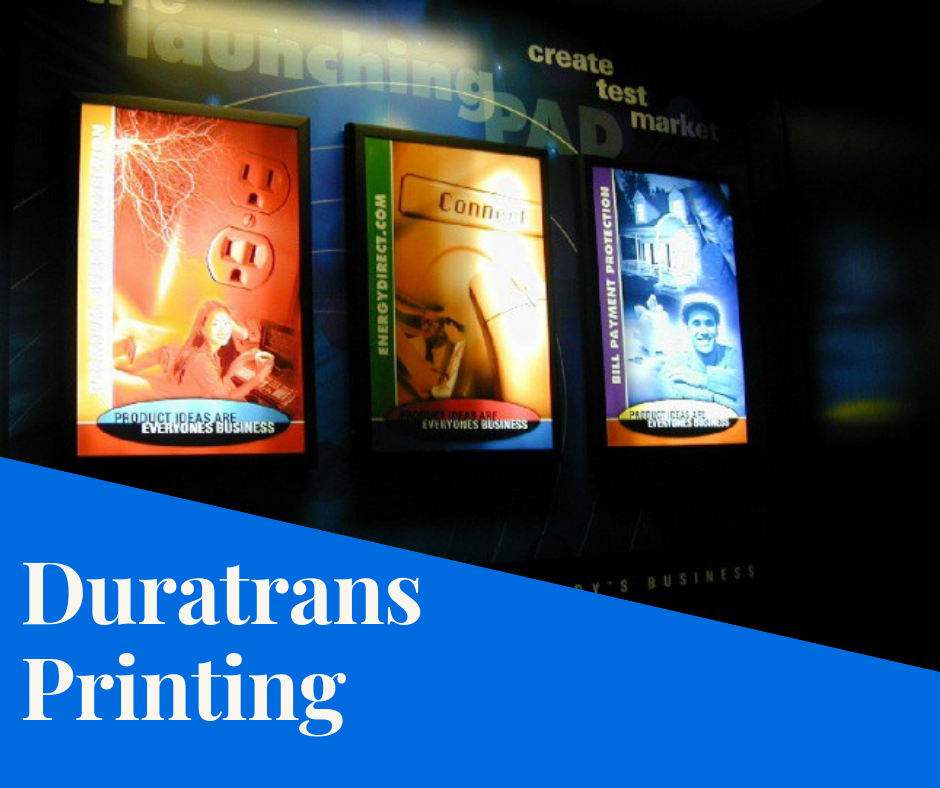 Duratrans Printing